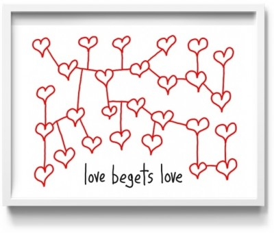 """love begets"": the print"