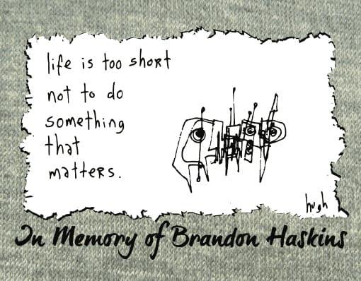 heartbreaking: r.i.p. brandon haskins