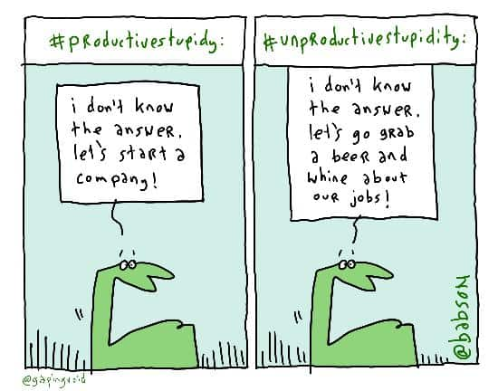 "The ""Productive Stupidity"" Cartoon"