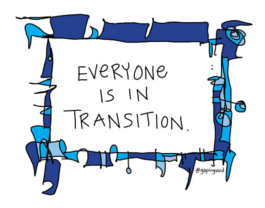 everyone is in transition