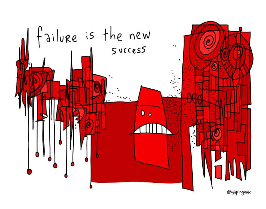 failure is the new success