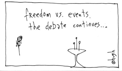freedom vs. events