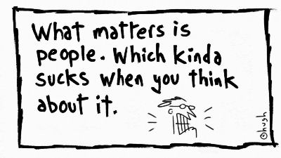 what matters is people