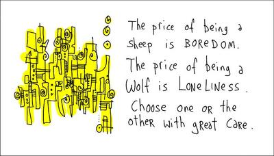 "the next gapingvoid print: ""wolf vs sheep"", ""love begets love"", or ""create or die"""