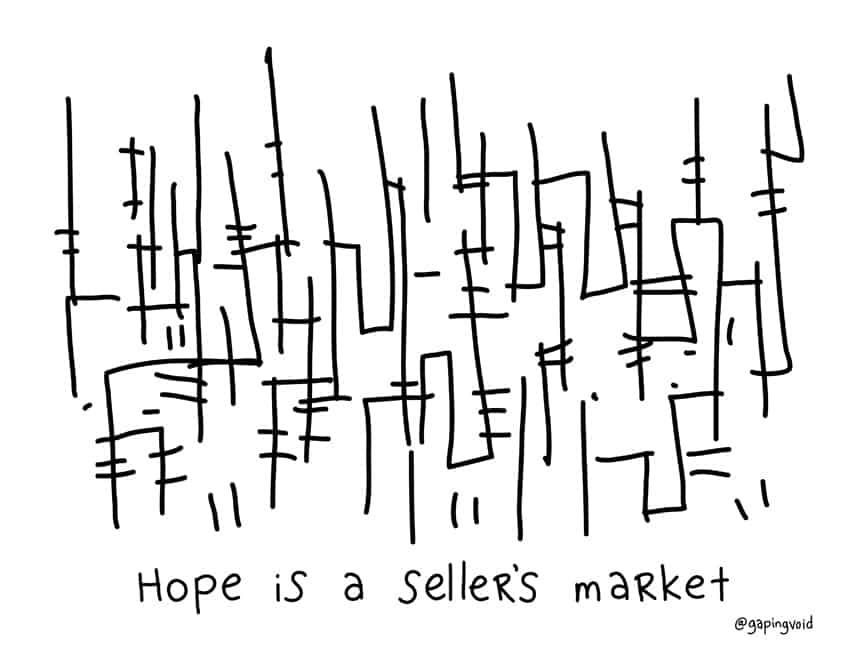 hope is a seller's market