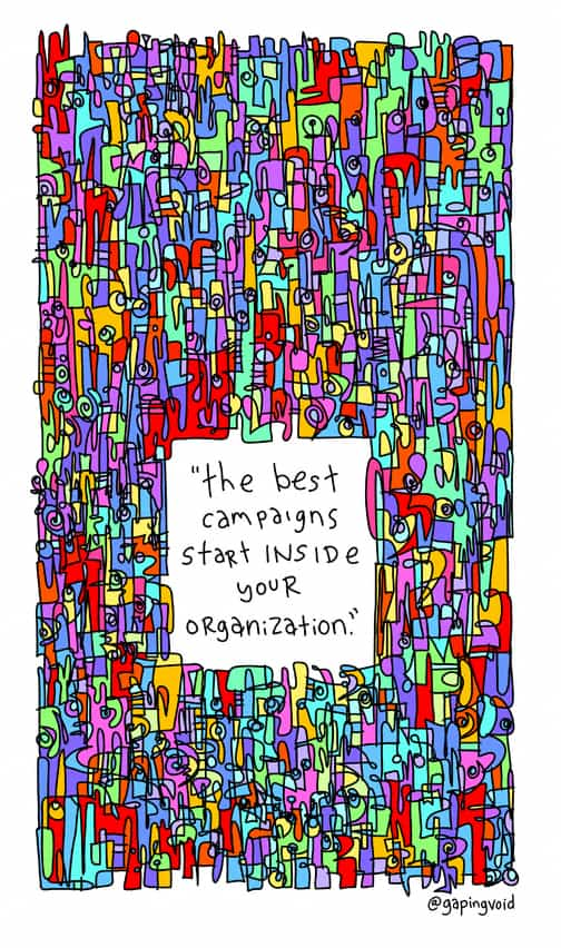 the best campaigns start inside your organization
