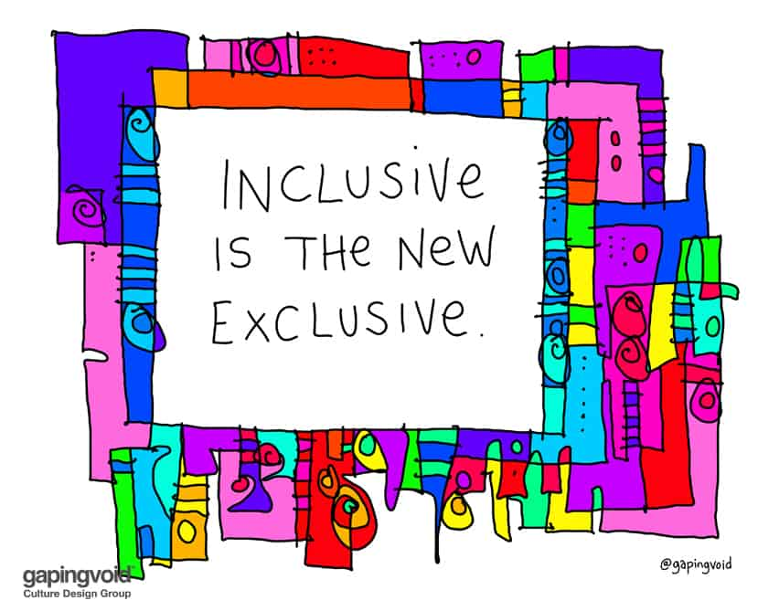 Inclusive is the new exclusive