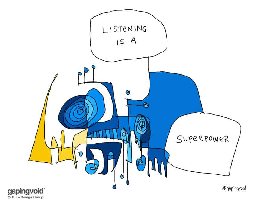 Listening is a superpower