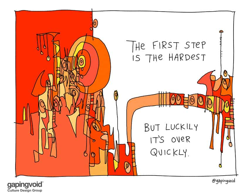 The first step is the hardest