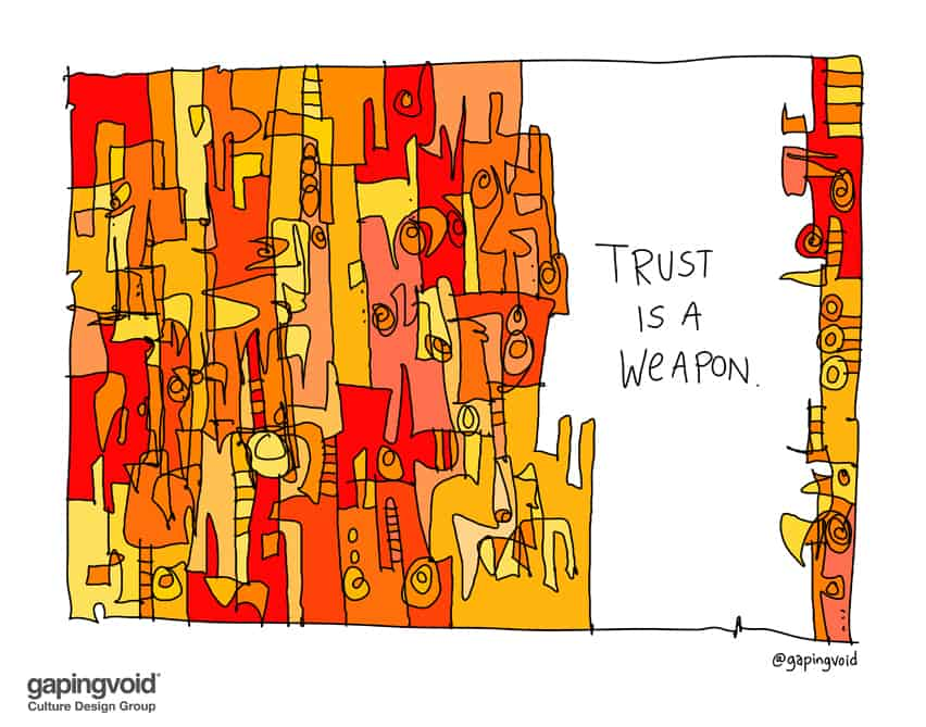 trust is a weapon