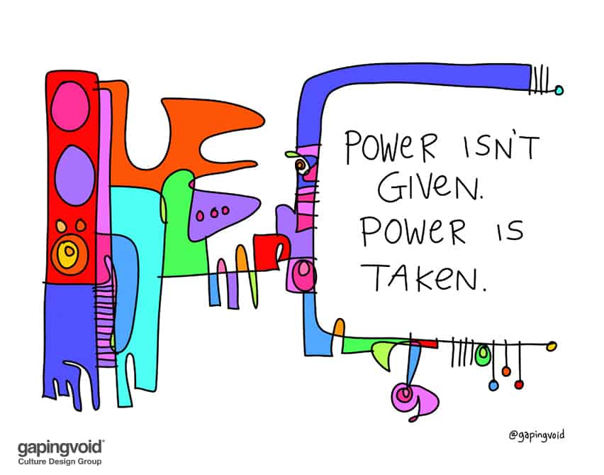 power isn't given power is taken