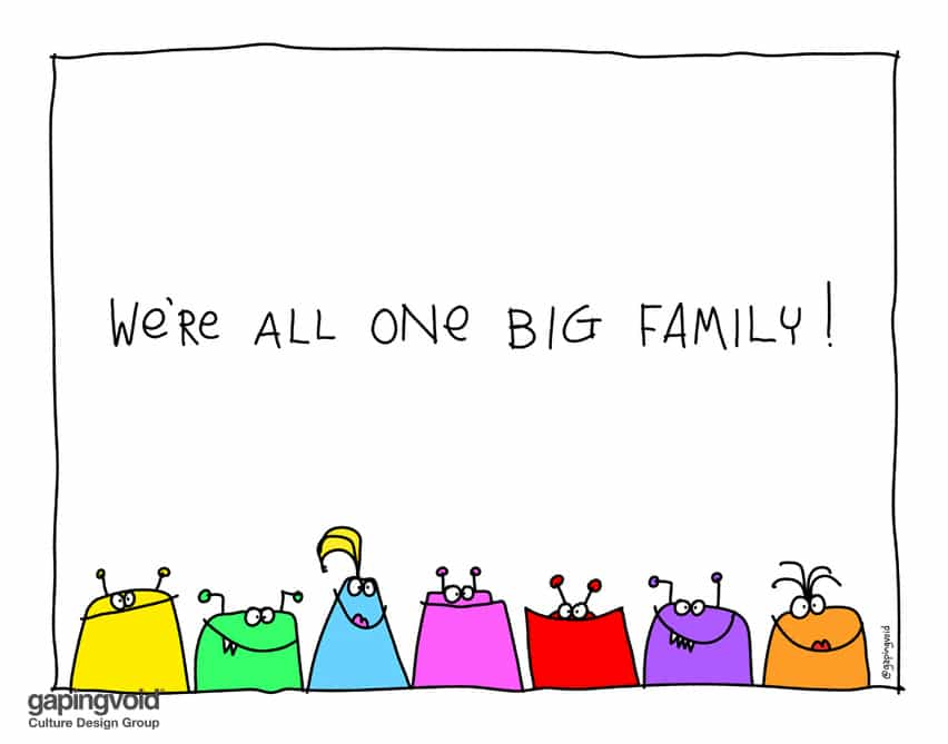 we're all one big family
