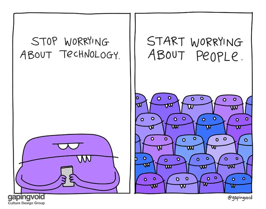 stop worrying about technology