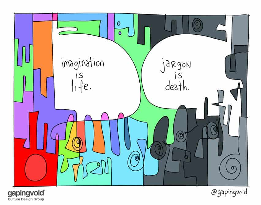 Imagination is life