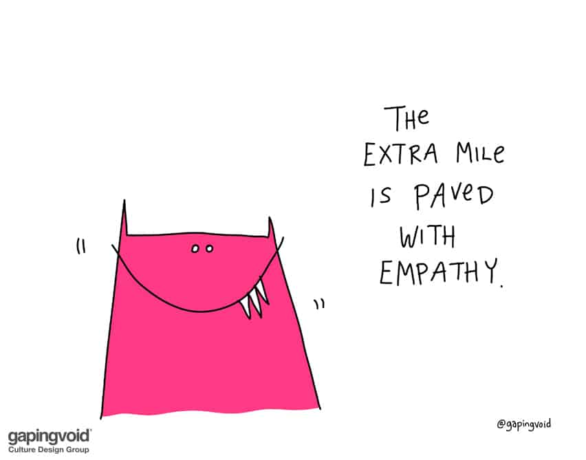 The extra mile is paved with empathy