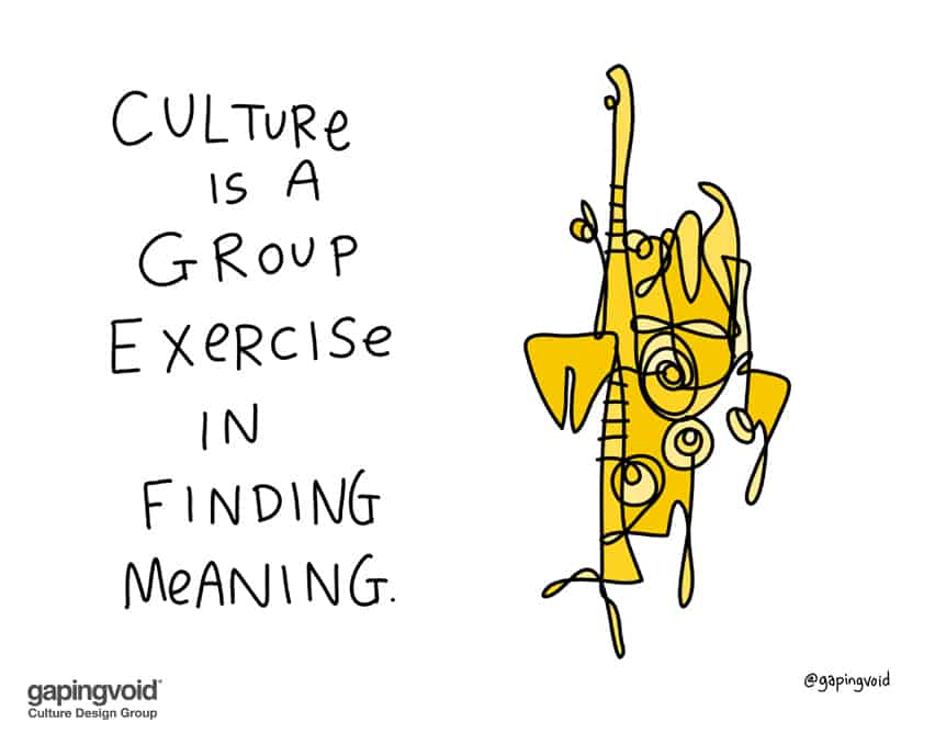 culture is a group exercise in finding meainng