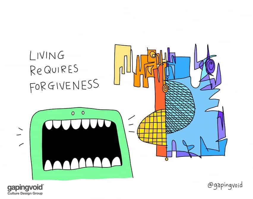 Living requires forgiveness