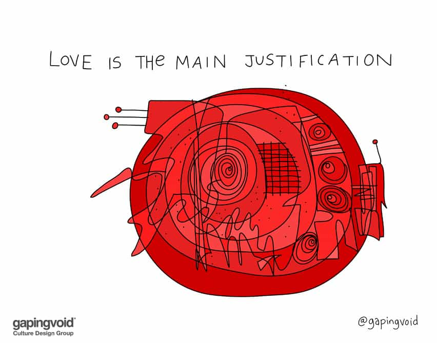 Love is the main justification