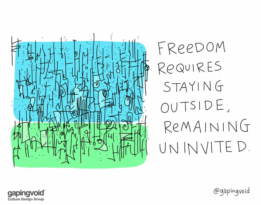 Freedom requires staying outside