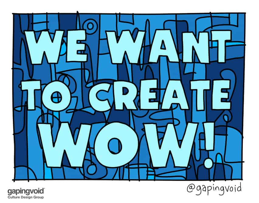 we want to create wow