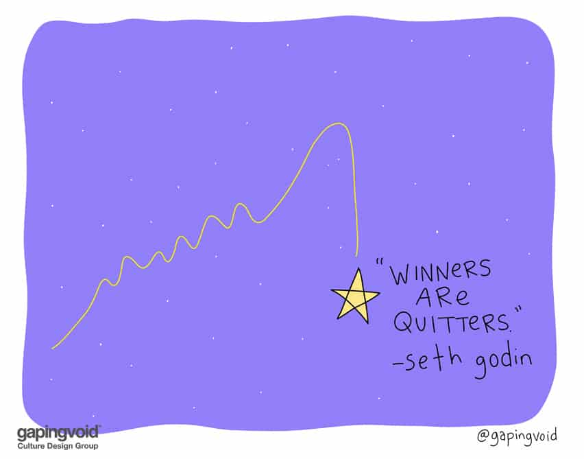 Winners are quitters