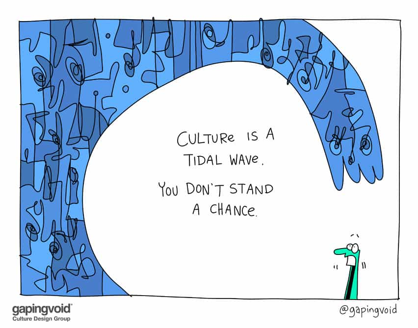 Culture is a tidal wave