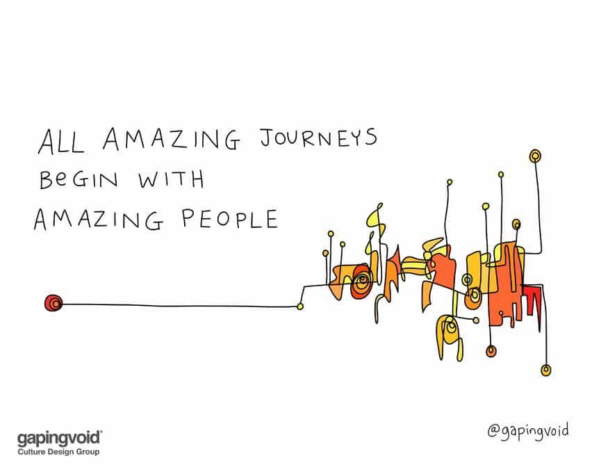 All amazing journeys begin with amazing people