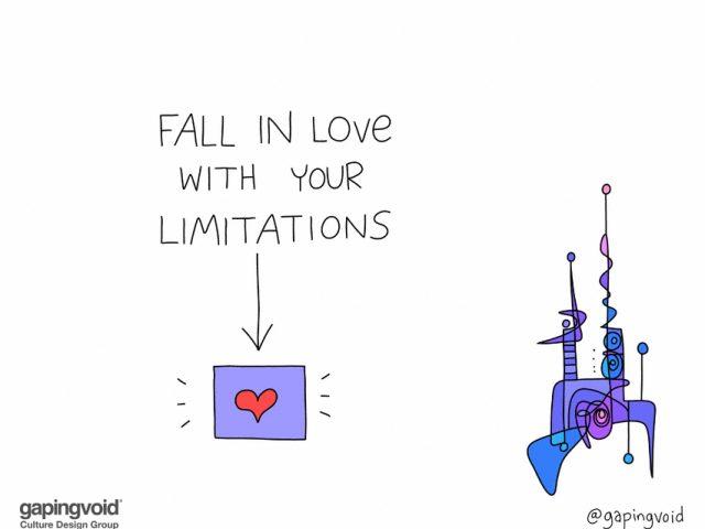 fall in love with your limitations