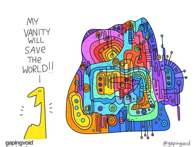 my vanity will save the world
