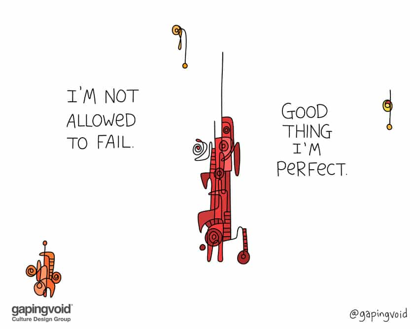 I'm not allowed to fail. good thing I'm perfect.