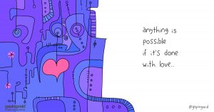 culture of empathy; anything is possible if it's done with love