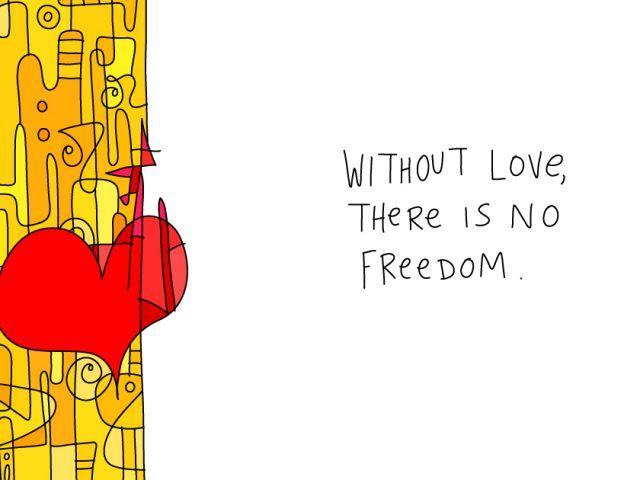 how to create an empathetic organization;without love there is no freedom