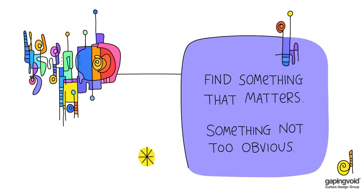 creative culture;find something that matters. something not too obvious.