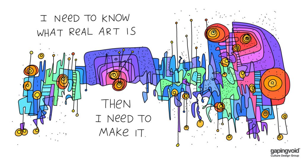 microsoft stories gapingvoid;i need to know what real art is then i need to make it