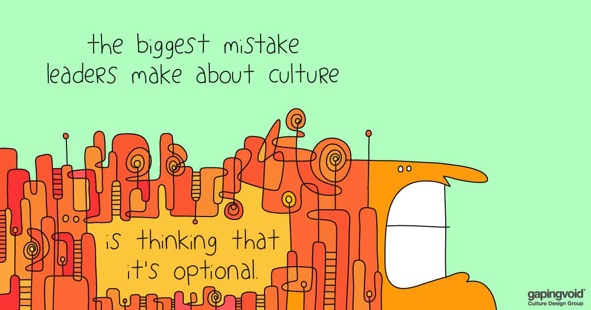 how do you solve problems with company culture;The biggest mistake leaders make about culture is thinking that it's optional.