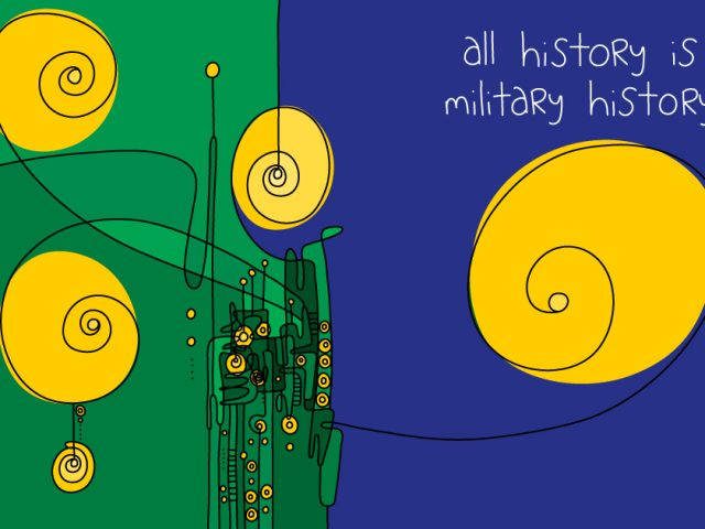 driver of innovation; all history is military history